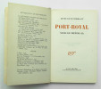 Port-Royal. MONTHERLANT Henry de