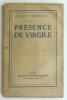 Présence de Virgile. BRASILLACH Robert