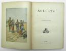 Soldats. SÉGUR Marquis de
