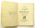 La Maison des Mirabeau. Rêverie sur un ami. THARAUD J.-J.