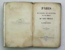 Paris ou les sciences, les institutions et les mœurs au XIXème siècle. ESQUIROS Alphonse