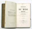 Histoire du Midi de la France depuis les temps les plus reculés jusqu'à nos jours. MARY-LAFON M.