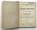 La Chaîne du Mont-Blanc. VALLOT Guide