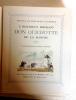 Histoire de l'ingénieux hidalgo Don Quichotte de la Manche. Cervantès Saavedra, Miguel de